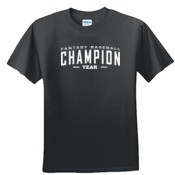 Custom Fantasy Baseball Champion Words - White - DryBlend™ 50 Cotton/50 DryBlend™Poly T Shirt
