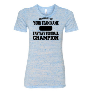 Custom Property of Fantasy Football Champion - (S) Ladies' Cotton/Polyester T-Shirt