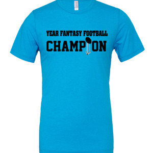 Custom Fantasy Football Championship T-shirt