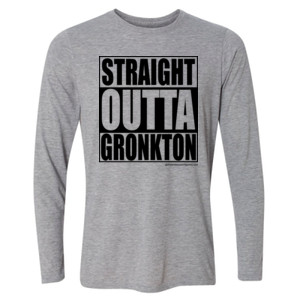 Straight Outta Gronkton - Light Long Sleeve Ultra Performance Active Lifestyle T Shirt