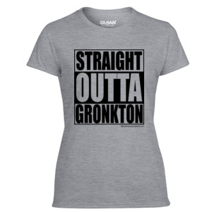 Straight Outta Gronkton - Light Ladies Ultra Performance Active Lifestyle T Shirt